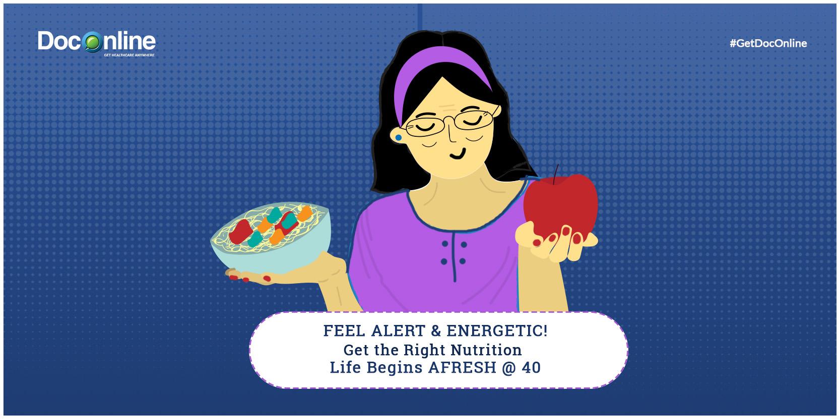 NUTRITION @ 40 – LIFE BEGINS AFRESH!