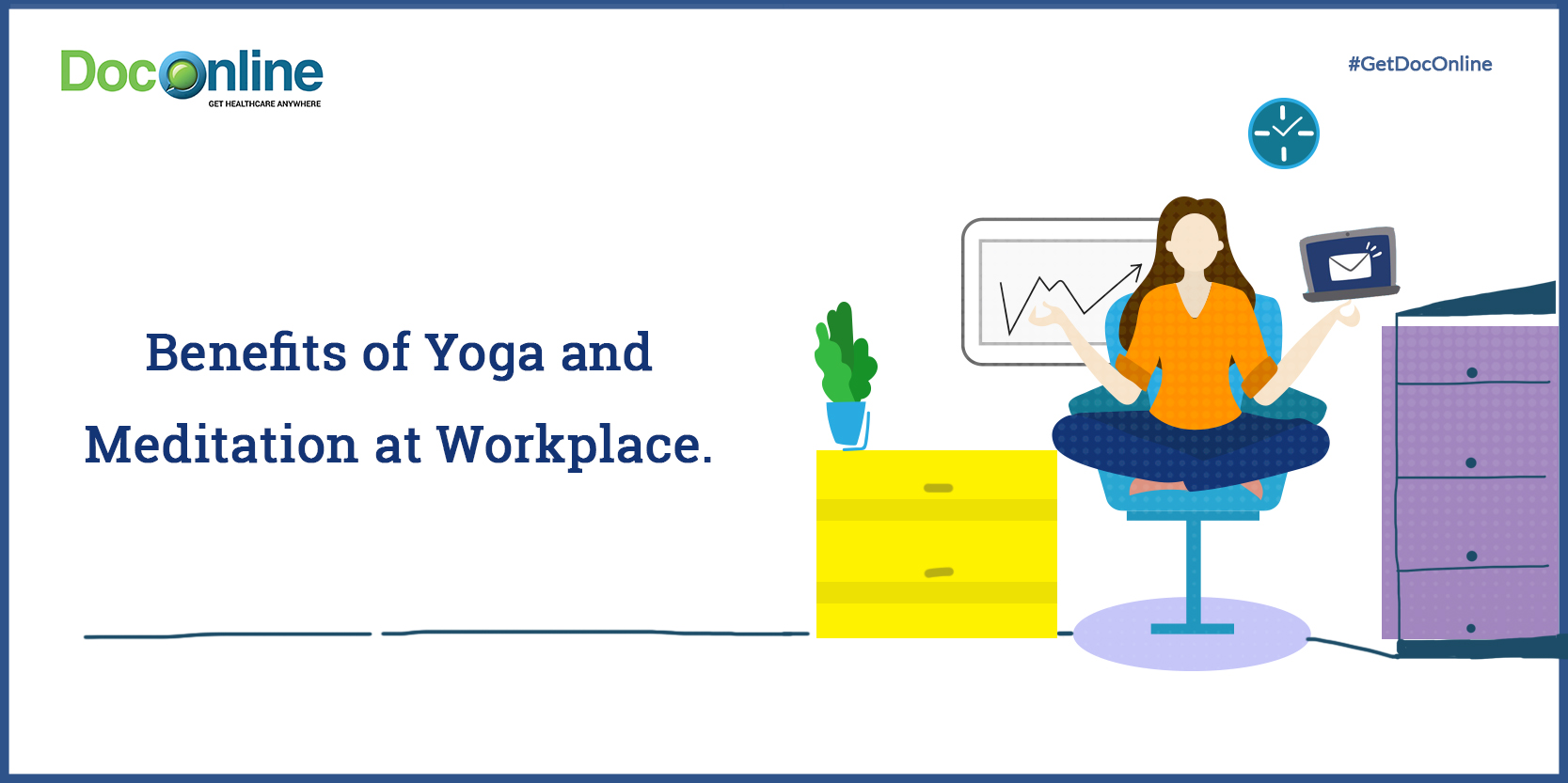 Why you should make Yoga and Meditation a part of your Work Life?