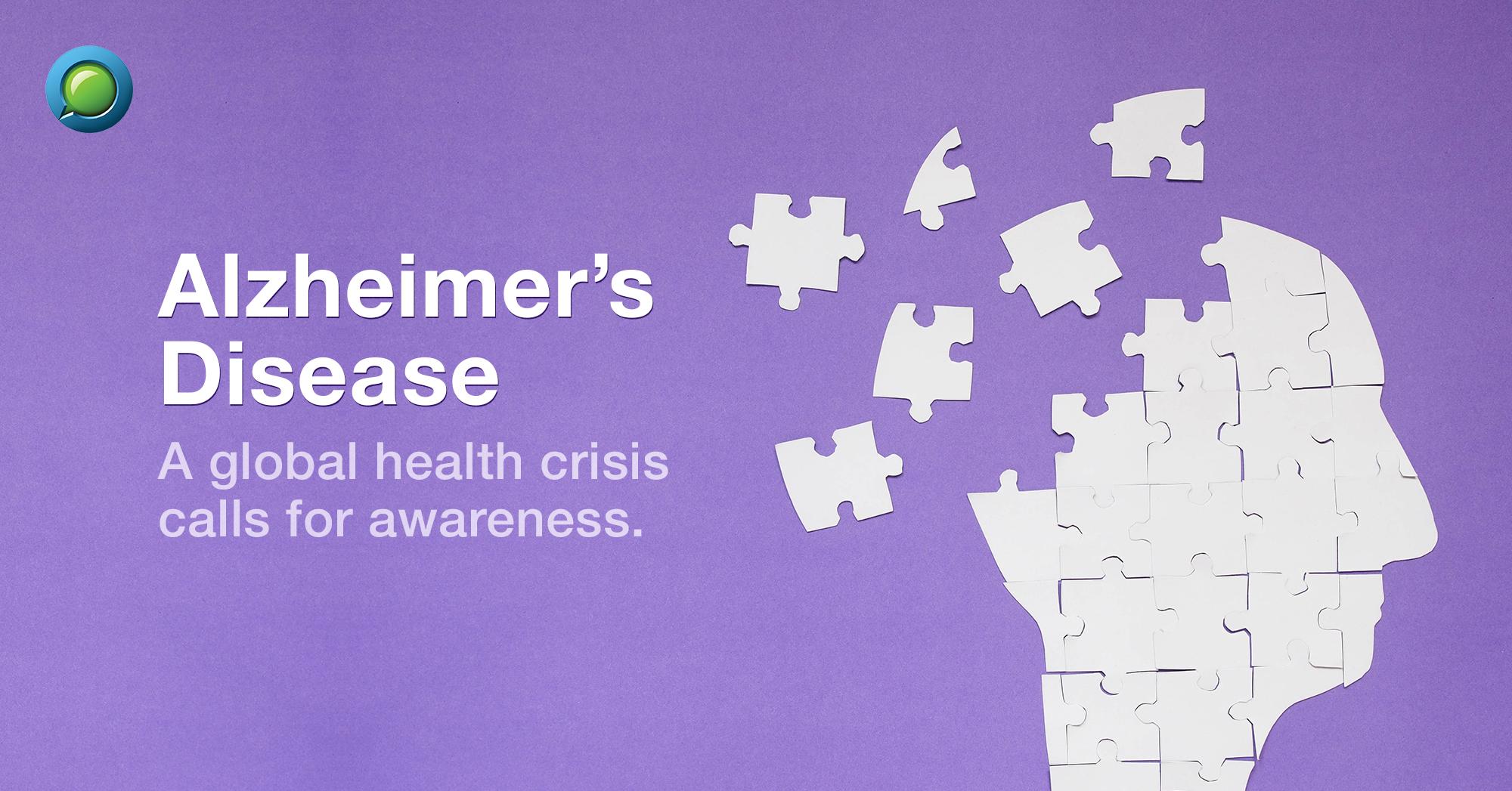 Alzheimer's Disease: A global health crisis calls for awareness
