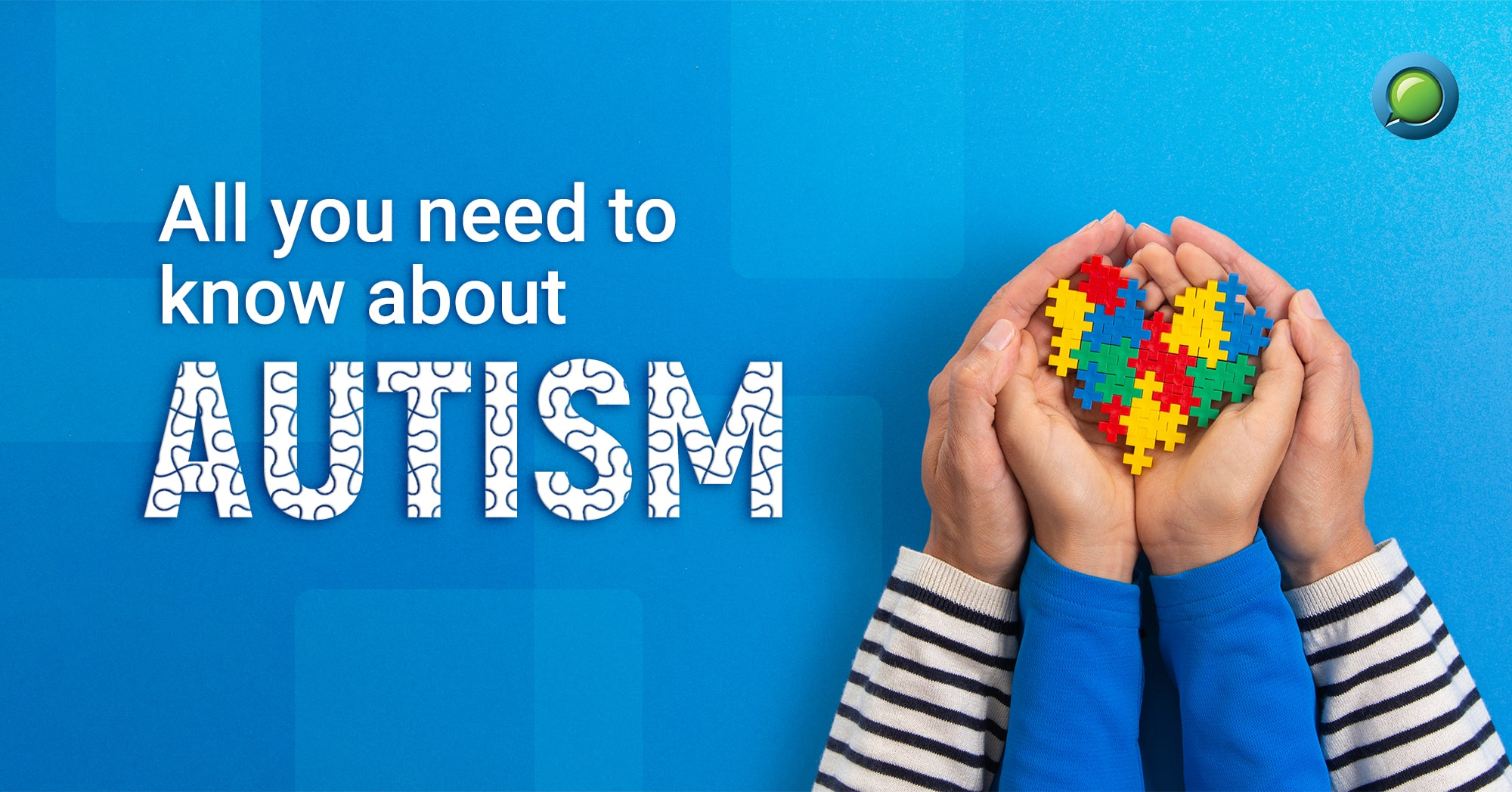 Autism: All you need to know
