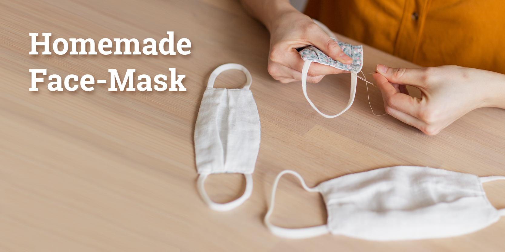 Homemade Face-Mask